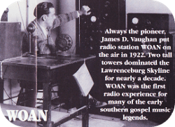 James D Vaughan Working at the WOAN Radio Station